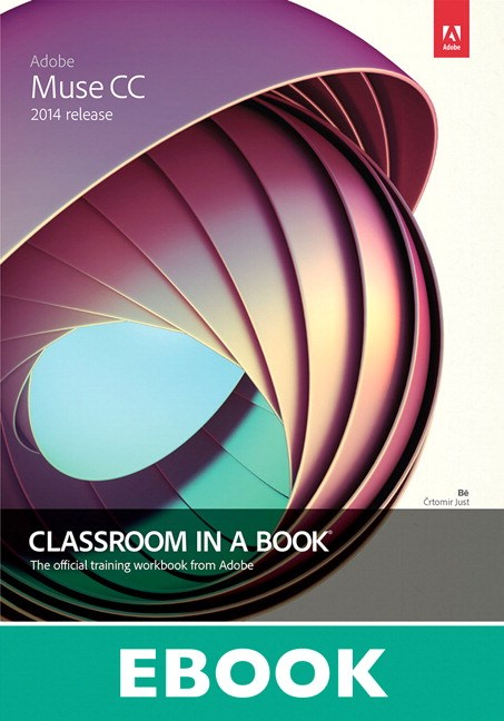 Adobe Muse CC Classroom in a Book (2014 release)
