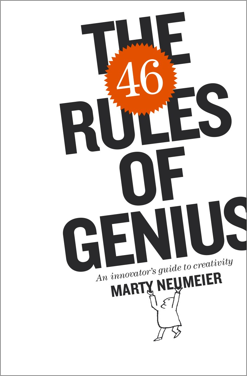 46 Rules of Genius, The: An Innovator's Guide to Creativity