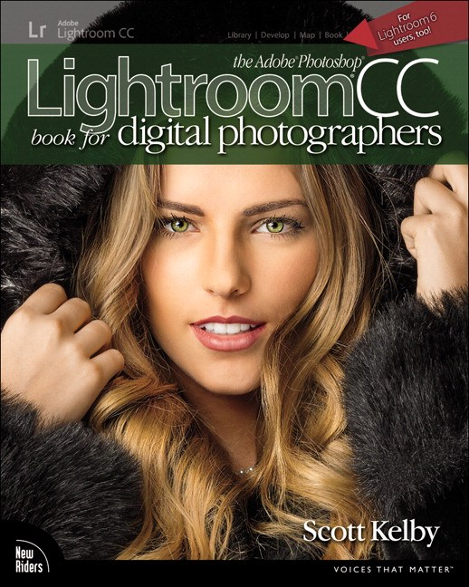 Adobe Photoshop Lightroom CC Book for Digital Photographers, The