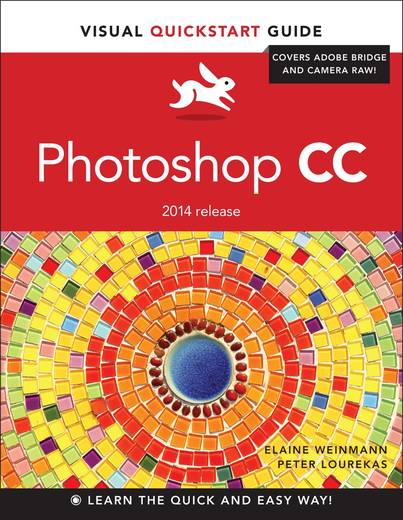 Photoshop CC: Visual QuickStart Guide (2014 release)
