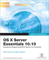 Apple Pro Training Series: OS X Server Essentials 10.10