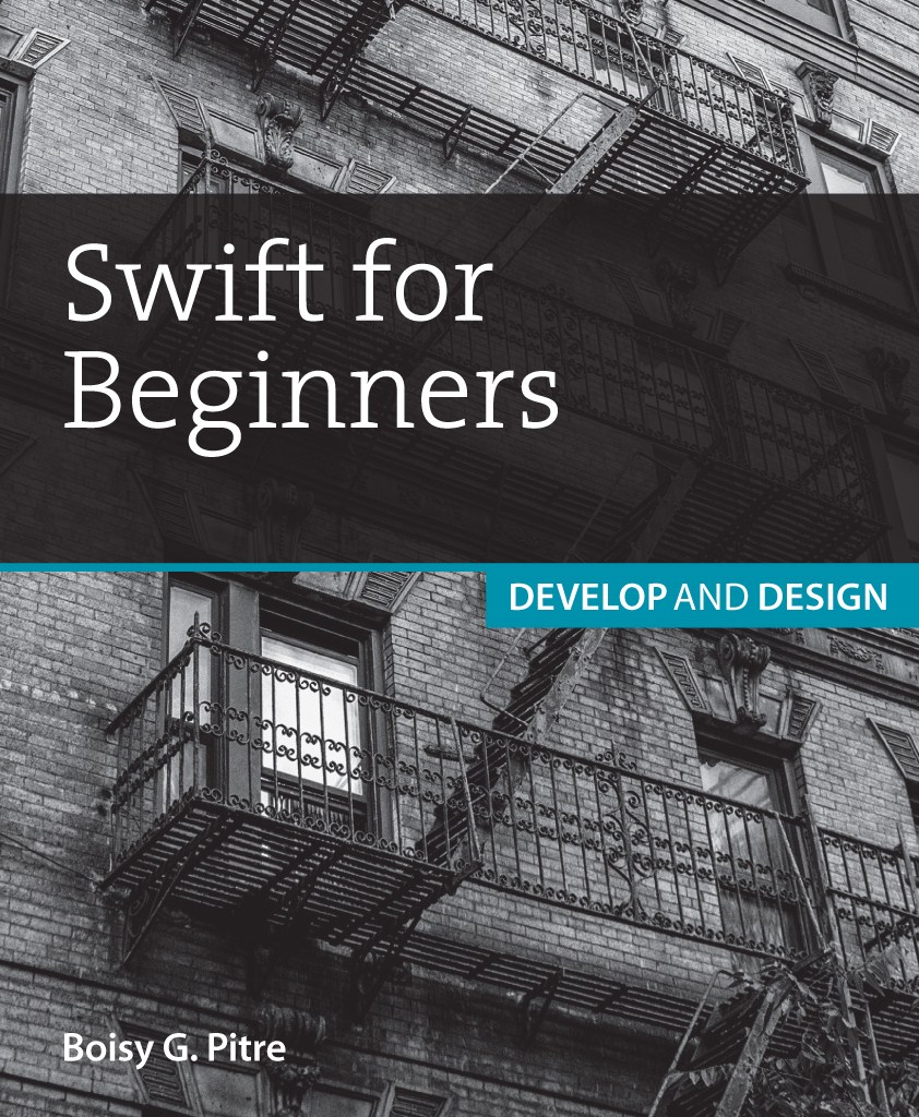 Swift for Beginners: Develop and Design