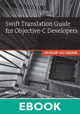 Swift Translation Guide for Objective-C: Develop and Design