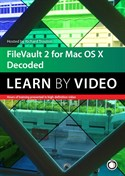FireVault 2 for Mac OSX Learn by Video