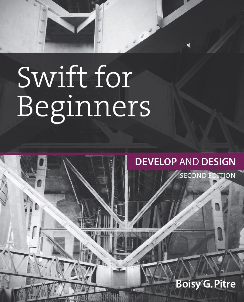 Swift for Beginners: Develop and Design, 2nd Edition