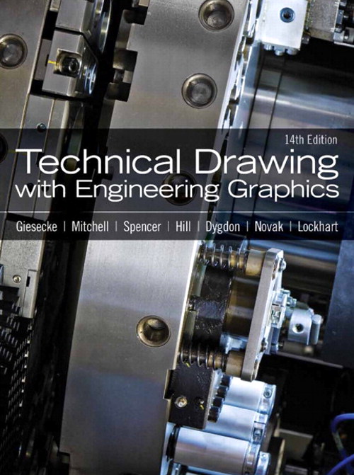 Technical Drawing with Engineering Graphics, 14th Edition