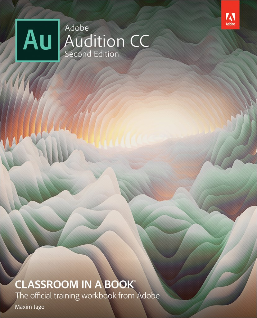 Adobe Audition CC Classroom in a Book (Web Edition)