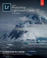 Adobe Photoshop Lightroom Classic CC Classroom in a Book (2019 Release)