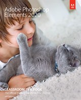Adobe Photoshop Elements 2020 Classroom in a Book (Web Edition)