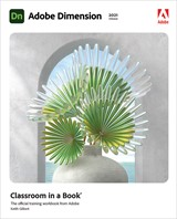 Adobe Dimension Classroom in a Book (2021 release)