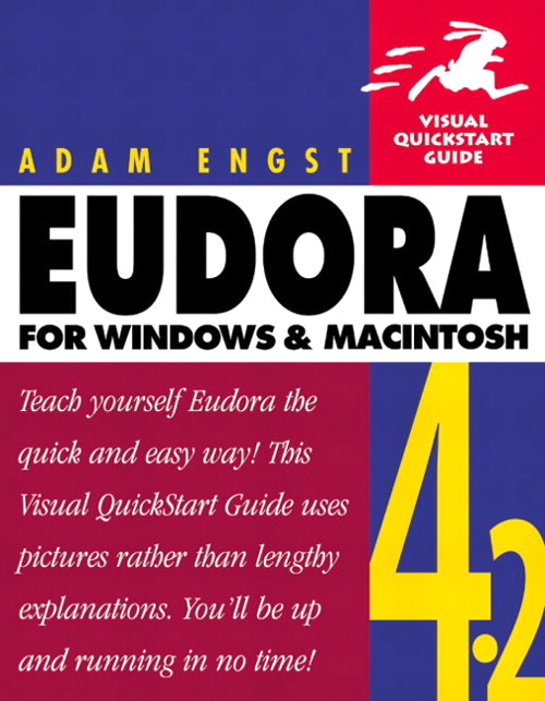 Eudora 4.2 for Windows and Macintosh: Visual QuickStart Guide, 2nd Edition