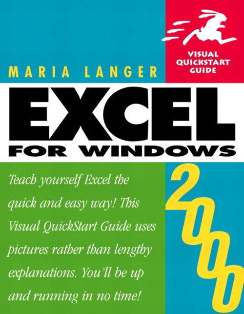 Excel 2000 for Windows: Visual QuickStart Guide