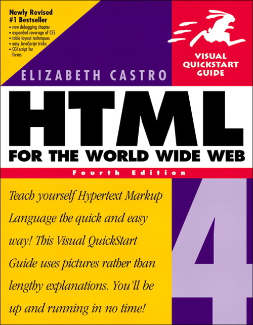 HTML 4 for the World Wide Web, Fourth Edition: Visual QuickStart Guide, 4th Edition
