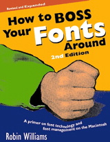 How to Boss Your Fonts Around, 2nd Edition