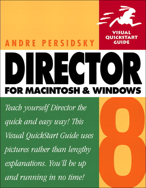 Director 8 for Macintosh and Windows: Visual QuickStart Guide, 5th Edition