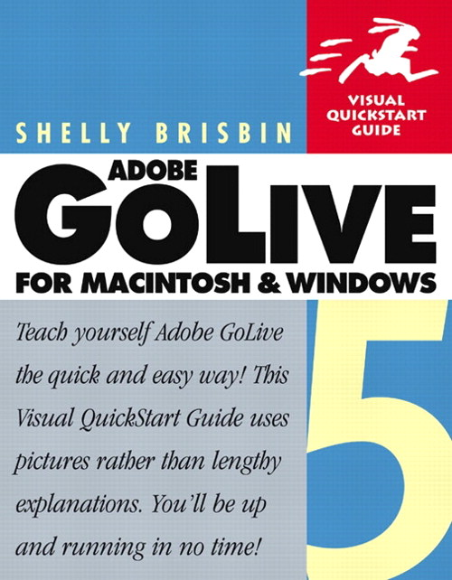 Adobe® GoLive® 5 for Macintosh and Windows: Visual QuickStart Guide