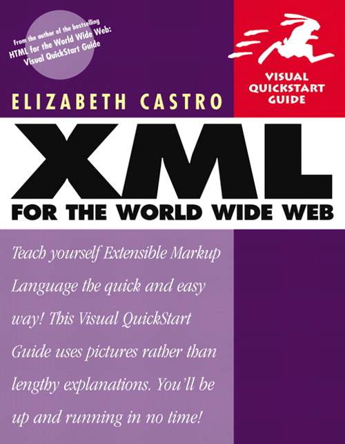 XML for the World Wide Web: Visual QuickStart Guide