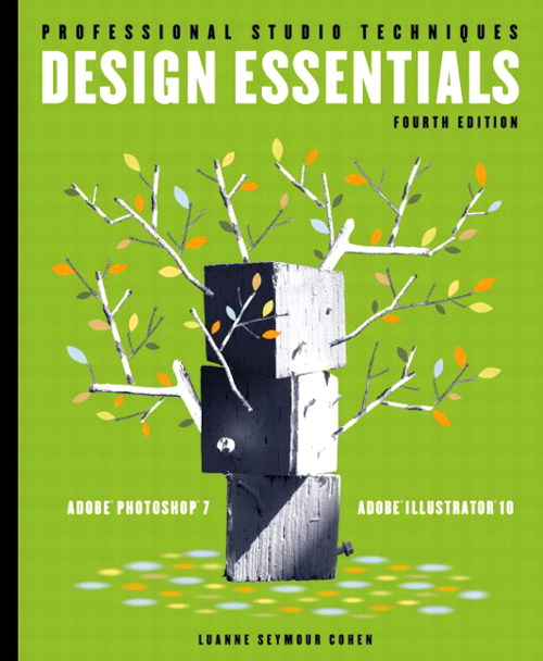 Design Essentials for Adobe Photoshop 7 and Illustrator 10, 4th Edition