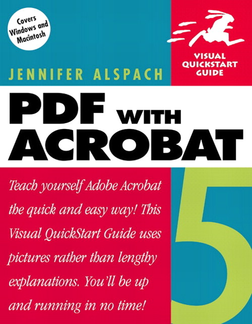 PDF with Acrobat 5: Visual QuickStart Guide