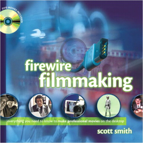 FireWire Filmmaking