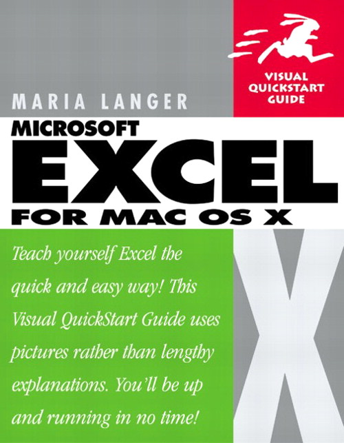 Excel X for Mac OS X: Visual QuickStart Guide