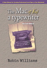 Mac is not a typewriter, The, 2nd Edition