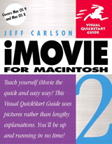iMovie 2 for Macintosh: Visual QuickStart Guide