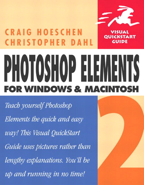Photoshop Elements 2 for Windows and Macintosh: Visual QuickStart Guide