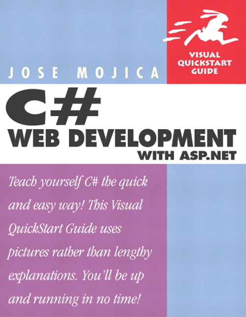 C# Web Development for ASP.NET: Visual QuickStart Guide