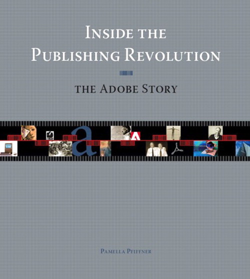 Inside the Publishing Revolution: The Adobe Story