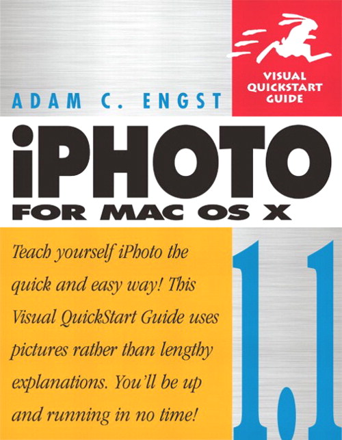 iPhoto 1.1 for Mac OS X: Visual QuickStart Guide