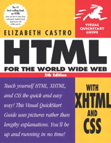 HTML for the World Wide Web with XHTML and CSS: Visual QuickStart Guide, 5th Edition