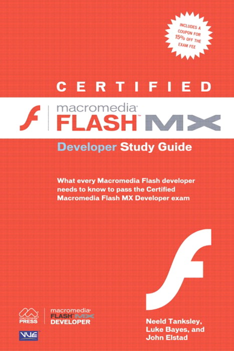 Certified Macromedia Flash MX Developer Study Guide