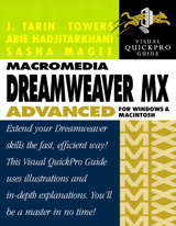 Macromedia Dreamweaver MX Advanced for Windows and Macintosh: Visual QuickPro Guide