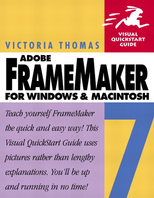 FrameMaker 7 for Windows and Macintosh: Visual QuickStart Guide