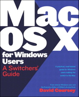 Mac OS X for Windows Users: A Switchers' Guide