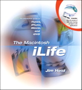 Macintosh iLife, The: An interactive guide to iTunes, iPhoto, iMovie, and iDVD