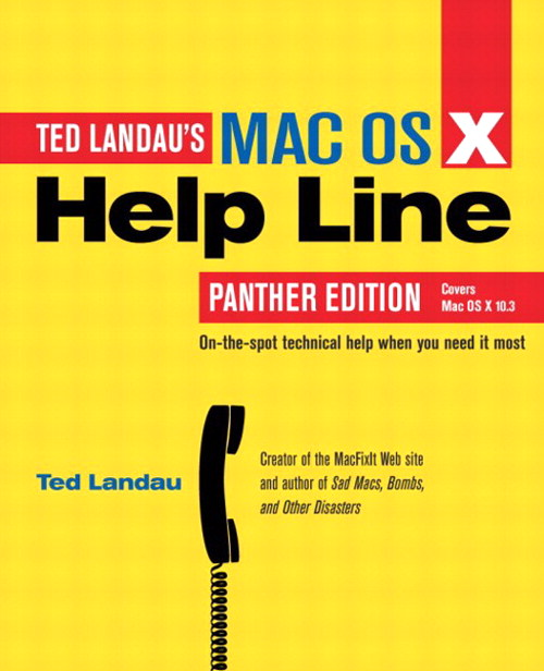 Mac OS X Help Line, Panther Edition