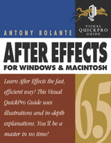 After Effects 6.5 for Windows and Macintosh: Visual QuickPro Guide