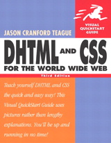 DHTML and CSS for the World Wide Web: Visual QuickStart Guide, 3rd Edition