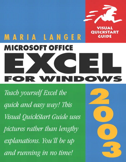 Microsoft Office Excel 2003 for Windows: Visual QuickStart Guide
