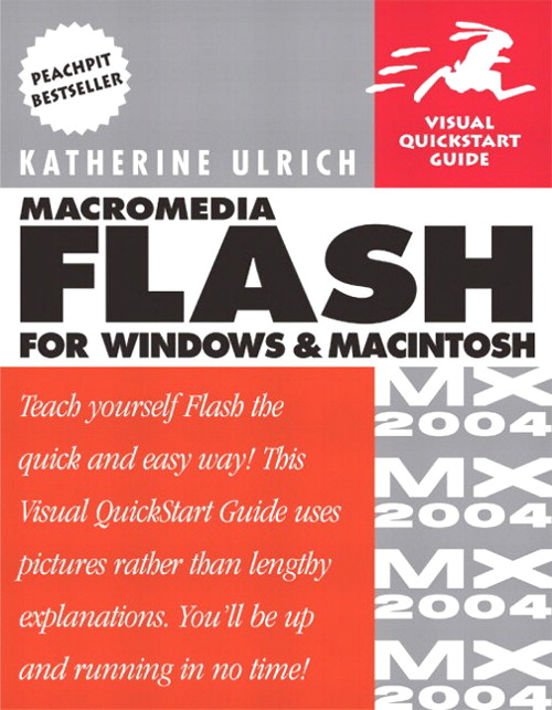 Macromedia Flash MX 2004 for Windows and Macintosh: Visual QuickStart Guide