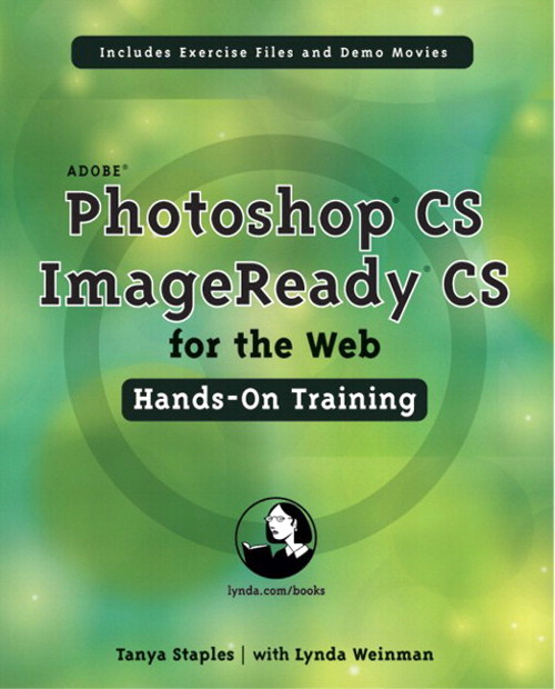 Adobe Photoshop CS/ImageReady CS for the Web Hands-On Training