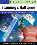 Real World Scanning and Halftones, 3rd Edition