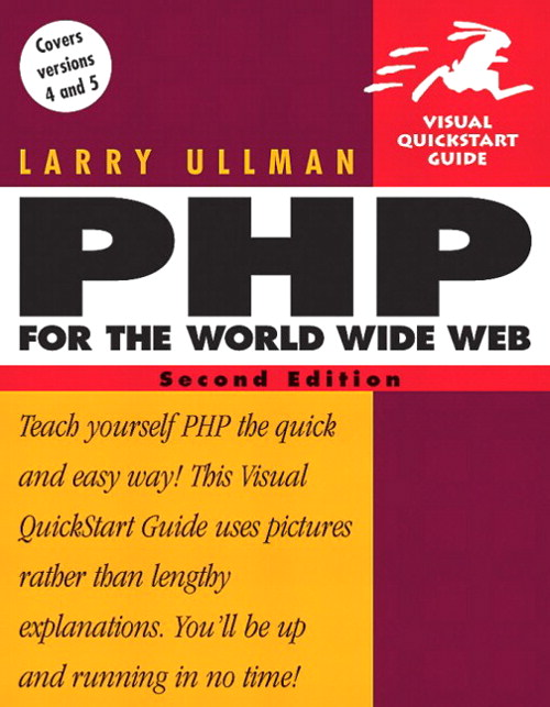 PHP for the World Wide Web: Visual QuickStart Guide, 2nd Edition