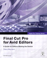Apple Pro Training Series: Final Cut Pro for Avid Editors