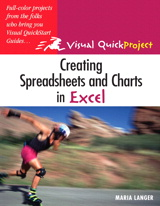 Creating Spreadsheets and Charts In Excel: Visual QuickProject Guide