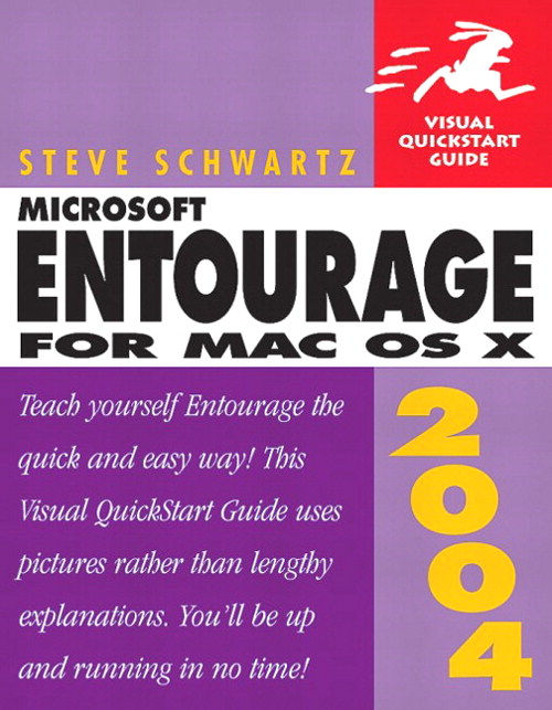 Microsoft Entourage 2004 for Mac OS X: Visual QuickStart Guide