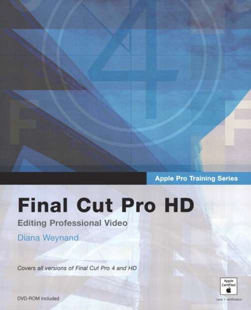 Apple Pro Training Series: Final Cut Pro HD