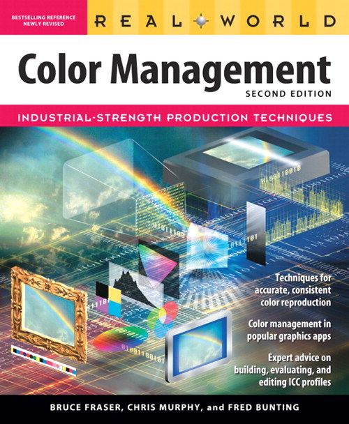 Real World Color Management, 2nd Edition